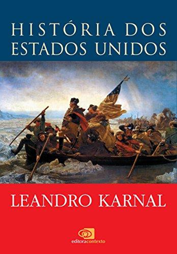 História dos Estados Unidos: das origens ao século XXI (Portuguese Edition)