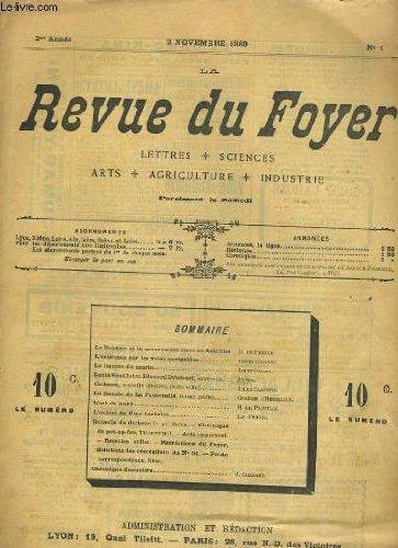 LA REVUE DU FOYER. LETTRES, SCIENCES, ARTS, AGRICULTURE, INDUSTRIE. 2e annee N° 1. LE BOHEME ET LE MOUVEMENT SALVE EN AUTRICHE, LA FIANCEE DU MARIN, LOUIS VEUILLOT ET EDOUARD DRUMONT, L'ART DE BOIRE, L'ENFANT DU PERE LACHAISE... par COLLECTIF