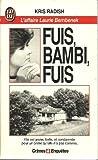 Fuis, Bambi, fuis : L'affaire Laurie Bembenek