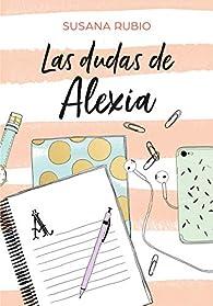 Las dudas de Alexia par Susana Rubio