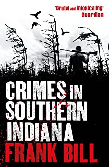 Crimes in Southern Indiana by [Bill, Frank]