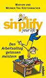 Image de simplify your life - Den Arbeitsalltag gelassen meistern