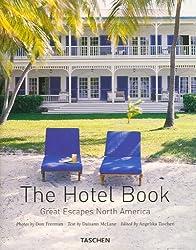 The Hotel Book : Great Escapes North America
