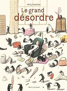 """Afficher """"Le grand désordre"""""""