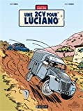 Une aventure de Jacques Gipar, Tome 3 - Une 2CV pour Luciano