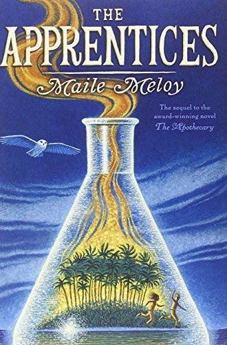The Apprentices (The Apothecary Series) by Meloy, Maile (2013) Hardcover