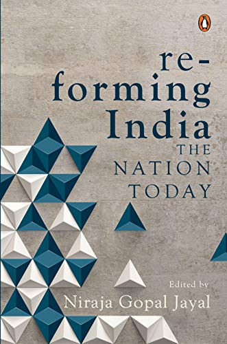 Re-forming India: The Nation Today