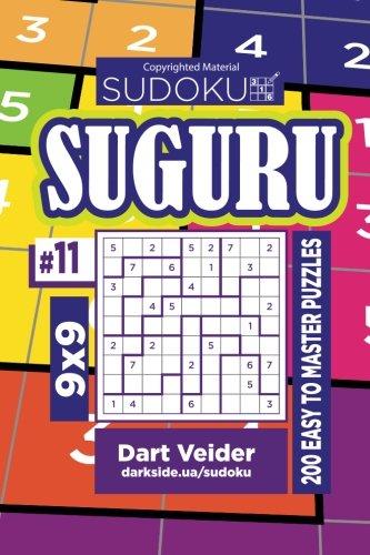 Sudoku Suguru - 200 Easy to Master Puzzles 9x9 (Volume 11)