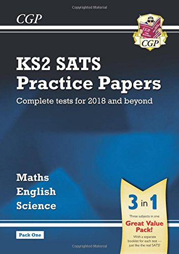New KS2 Complete SATS Practice Papers Pack: Science, Maths & English (for the 2018 tests) - Pack 1 (CGP KS2 SATs Practice Papers)