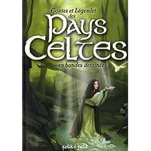 Contes et Légendes des Pays Celtes : En bandes dessinées