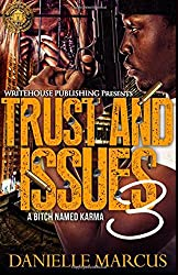 Trust and Issues 3