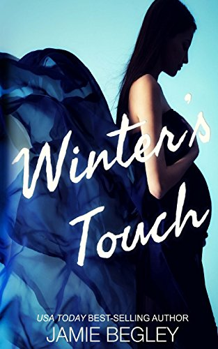 Winter's Touch: Volume 8 (The Last Riders)