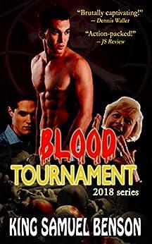 Blood Tournament (2018) by [Benson, King Samuel]
