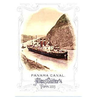2013 Topps Allen and Ginter Trading Card # 136 Panama Canal Panama Canal Engineering World Wonder