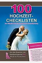 100 Hochzeit-Checklisten: Das ultimative Buch für die stressfreie Hochzeitsplanung Gebundene Ausgabe