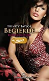Begierde | Erotik Audio Story | Erotisches Hörbuch: Sex, Leidenschaft, Erotik und Lust (Trinity Taylor E-Book mit Hörbuch 1)