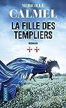 La fille des Templiers, tome 2 par Calmel