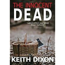 The Innocent Dead (Sam Dyke Investigations Book 7)
