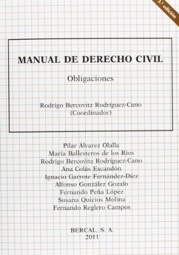 Manual de derecho civil - obligaciones (3ª ed.) por Rodrigo Bercovitz