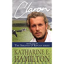 Claron: Book One of the Siblings O'Rifcan Series