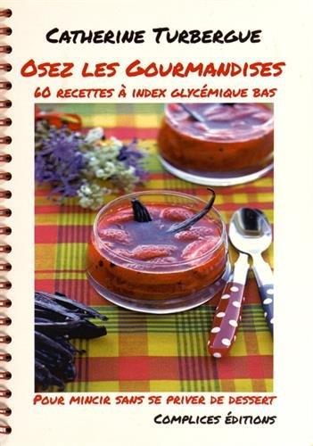 Osez les Gourmandises