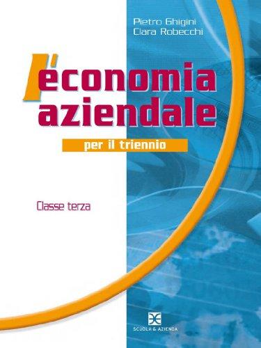 L'economia aziendale per il triennio : 3