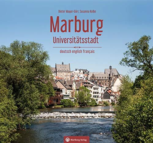 Marburg: Universitätsstadt (Farbbildband)