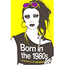 Born in the 1980s (Route) by Catherine Browne (2009-10-05)
