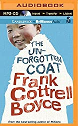 The Unforgotten Coat by Frank Cottrell Boyce (2015-09-08)