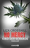 No Mercy - Kind der Schande: Thriller