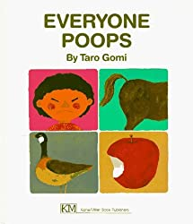 Everyone Poops (My Body Science) by Taro Gomi (1993-03-01)