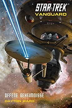 Star Trek - Vanguard 4: Offene Geheimnisse von [Ward, Dayton]
