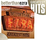 Songtexte von Better Than Ezra - Greatest Hits