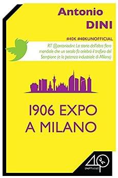 1906 Expo a Milano di [Dini Antonio]