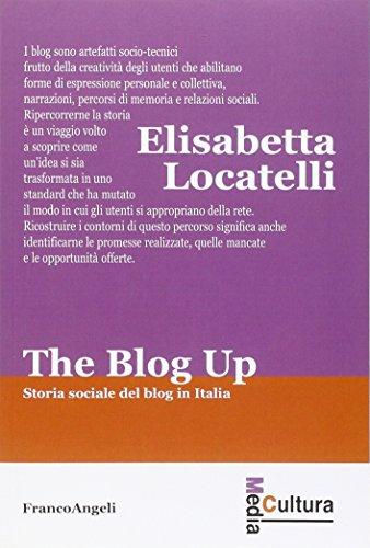 the-blog-up-storia-sociale-del-blog-in-italia