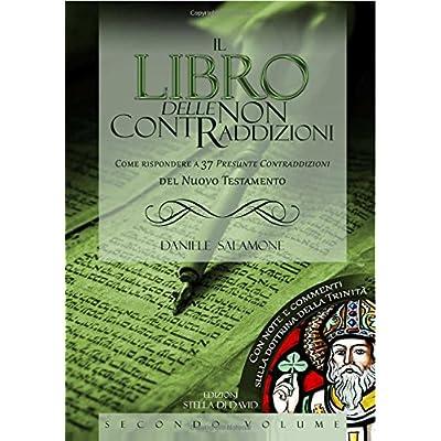 Il Libro Delle Non Contraddizioni - Vol.2: Volume 2