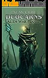 Duocarns - Alien War Planet: Fantasy Roman | Paranormale Romanze | Abenteuerroman Erwachsene (Duocarns Fantasy-Serie 7)