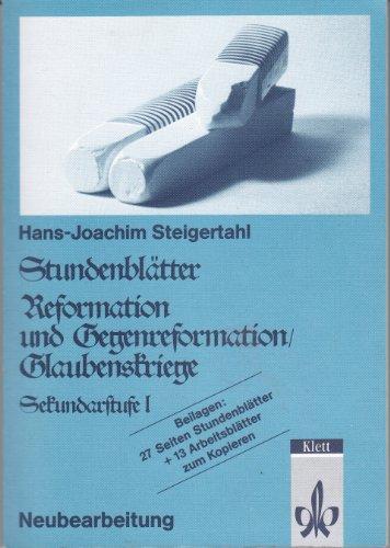 Stundenblätter Reformation und Gegenreformation/Glaubenskriege