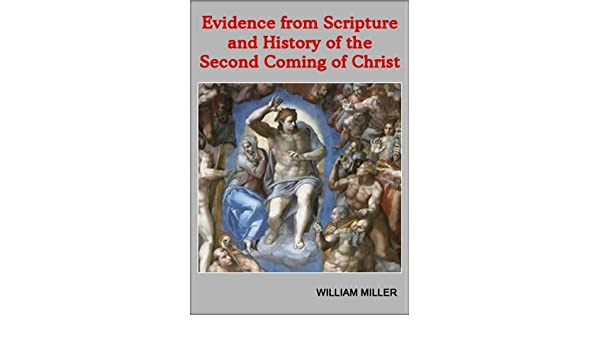 Evidence from Scripture and History of the Second Coming of