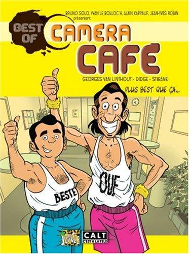 Best of Caméra Café : Plus best que ça... par Georges Van Linthout, Didgé, Stibane