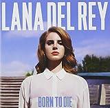 Born to die   Del Rey, Lana