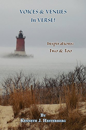 Voices and Venues in Verse: Inspirations Two & Too