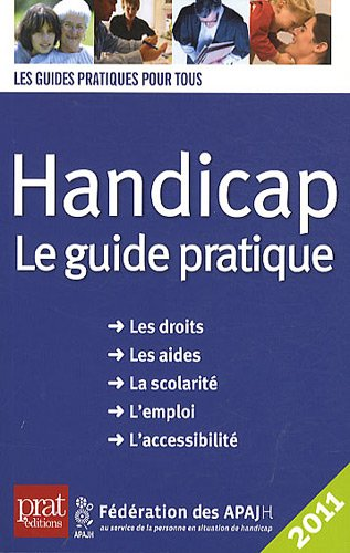 Handicap : Le guide pratique par Antoine Duarte, Collectif