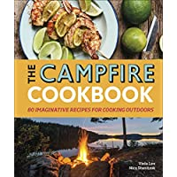 The Campfire Cookbook: 80 Imaginative Recipes for Cooking Outdoors 11
