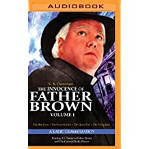 The Innocence of Father Brown, Volume 1: A Radio Dramatization