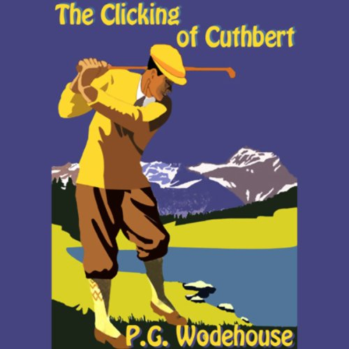 The Clicking of Cuthbert  Audiolibri