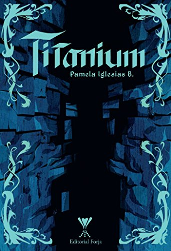 Titanium por Pamela Iglesias