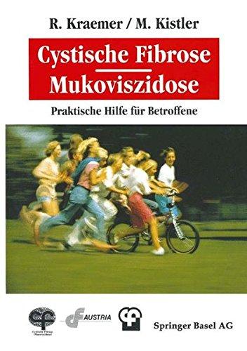 Cystische Fibrose. Mukoviszidose: Praktische Hilfe Für Betroffene
