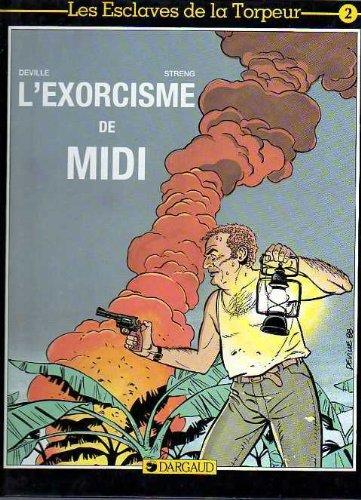L'exorcisme de Midi