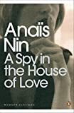 A Spy In The House Of Love (Penguin Modern Classics)